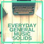 EVERYDAY, GENERAL, MUSIC, SOLIDS